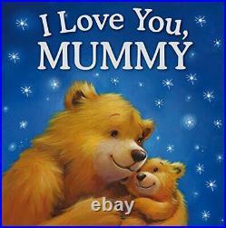 Hardback Story Book I Love You Mummy (Gift Book) by Igloo Books Ltd Hardback