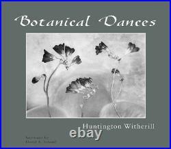 Huntington Witherill Signed 2001 Botanical Dances Book & Orginal Photograph